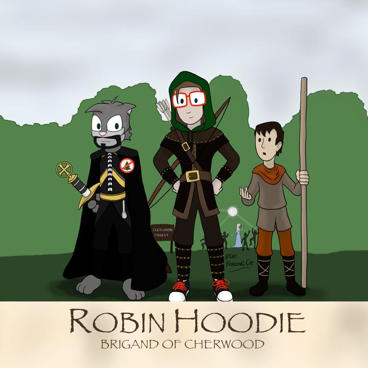 Robin Hoodie: Brigand of Cherwood